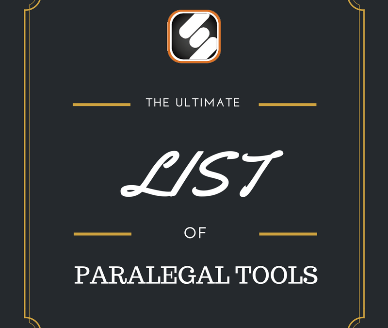 The Ultimate List Of Paralegal Tools