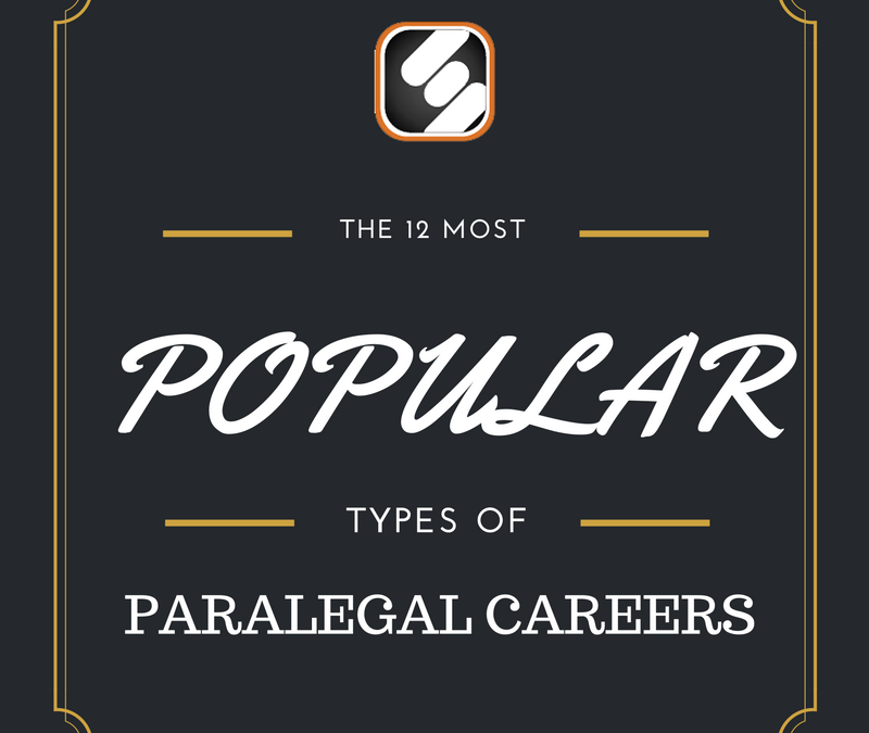 The 12 Most Popular Paralegal Careers