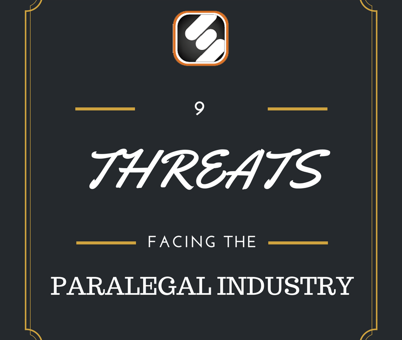 9 Threats To Paralegals & The Paralegal Industry