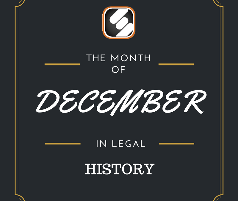 This Month In US Legal History: December Edition