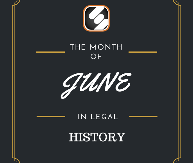 This Month In US Legal History: June Edition