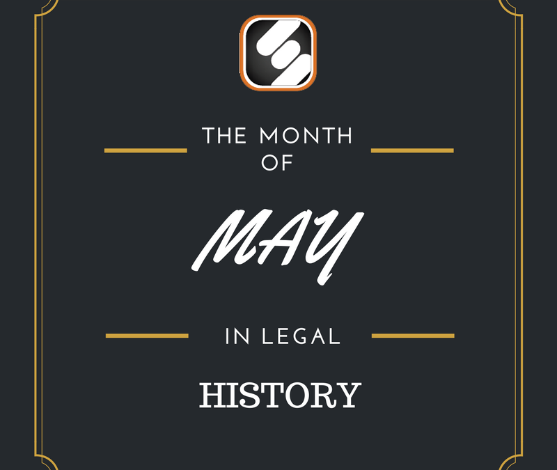 This Month In US Legal History: May Edition