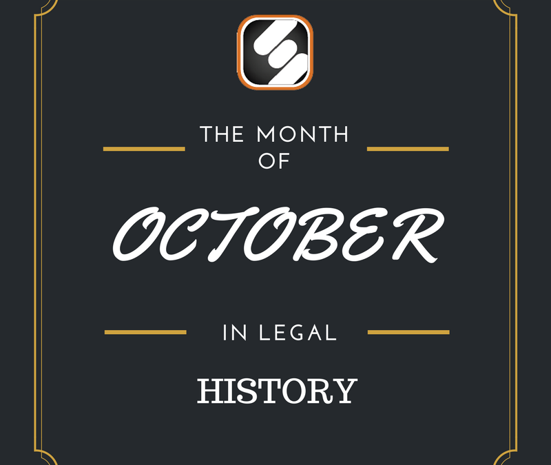 This Month In US Legal History: October Edition