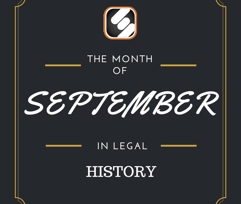 This Month In US Legal History: September Edition